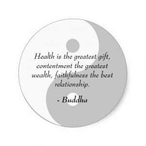 Buddha Quotes - Health, Contentment, Faithfulness Round Sticker