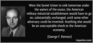 quote-were-the-soviet-union-to-sink-tomorrow-under-the-waters-of-the ...