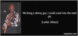Being Skinny Quotes Pic #17