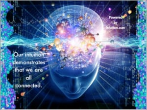 Our-Intuition-demonstrates-we-are-all-connected-my-quote-banner1.jpeg ...