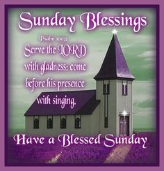 Have a blessed Sunday quotes quote monday days of the week sunday ...
