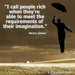 "... of their imagination."" ~ The Portrait of a Lady by Henry James"