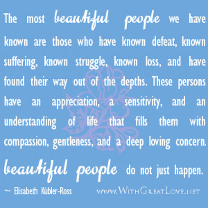 With Great Love – beautiful people quotes