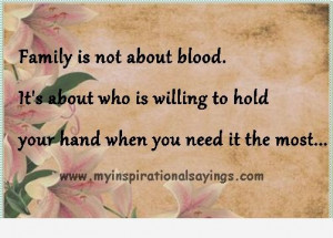 Family is Not about Blood…