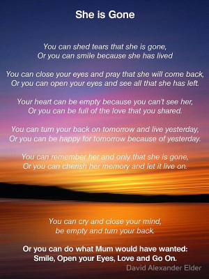 She is Gone - Funeral Poem for Mum by David Alexander Elder: Quotes ...