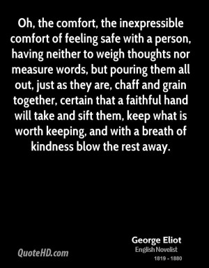 Oh, the comfort, the inexpressible comfort of feeling safe with a ...