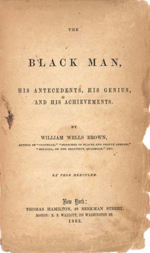 William Wells Brown, 1814?-1884