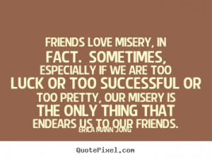 ... more success quotes motivational quotes friendship quotes love quotes