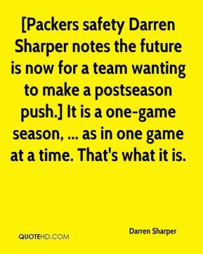 Darren Sharper - [Packers safety Darren Sharper notes the future is ...