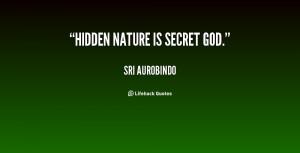 quote-Sri-Aurobindo-hidden-nature-is-secret-god-62588.png