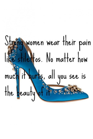 Strong women quotes, best, sayings, beauty, pain