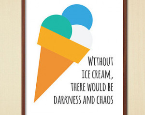 Printable Food Poster Quote- Ice Cr eam Illustration, Desserts ...