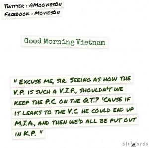 Good Morning Vietnam #movie #quotes
