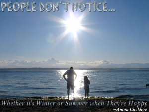 summer quotes and sayings people don t notice whether it s winter or ...