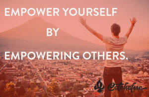 Empower yourself by empowering others. #Socialgood at its most genuine ...