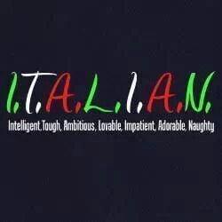 Being Italian.