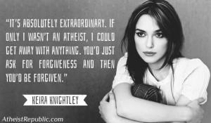 Keira Knightley: If I wasn't an atheist…