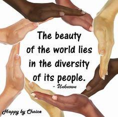 Diversity beauty quote via Happy Dreams via Happy By Choice on ...