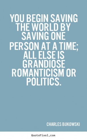 great love quotes from charles bukowski customize your own quote image