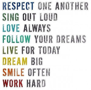 Dream, Work love life quotes smile dreams live hard sing work respect ...