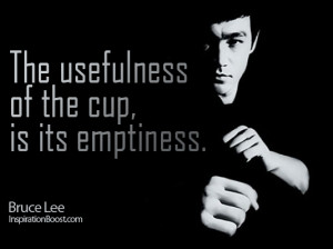... Quotes, bruce lee quote, empty cup, learning quotes, knowledge quotes
