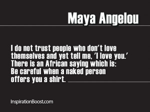 Trust Quote – Maya Angelou