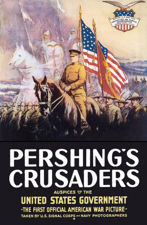 Pershing's Crusaders . 1st National. Committee on Public Information ...