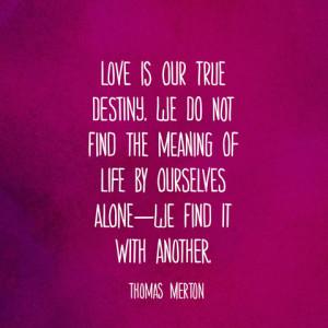 Thomas Merton Quotes About Love