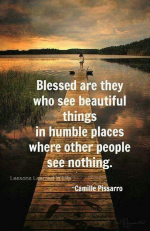 Beautiful things in humble places