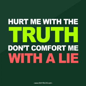 Truth Hurts Quotes. QuotesGram