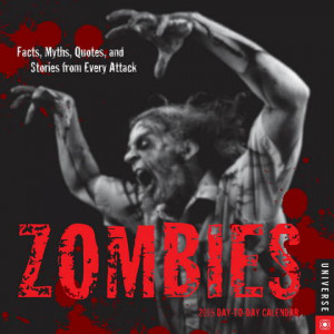 Zombies: Facts, Myths, Quotes, and Stories from Every Attack Page-A ...