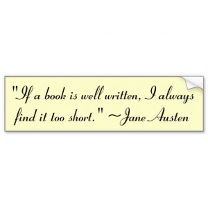 If a book is well written quote Bumper Sticker