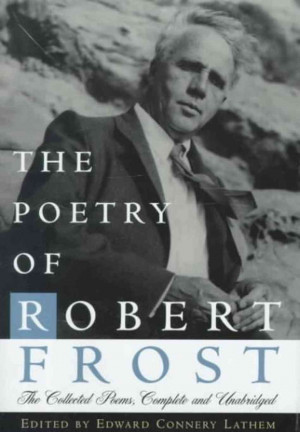 Poetry in Translation, (CCCII): Robert FROST (1894-1963), U.S.A ...