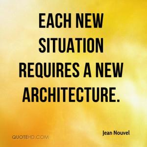 Jean Nouvel Architecture Quotes