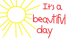 its-a-beautiful-day1.png