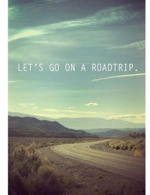 ... , phrase, phrases, quote, quotes, road, roadtrip, text, travel