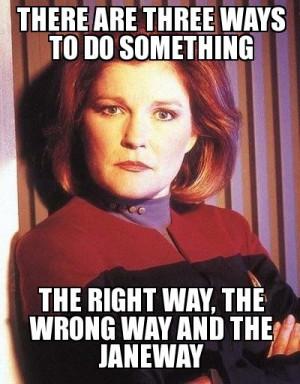 Star Trek Voyager - Captain Kathryn Janeway meme.: Star Trek Travel ...