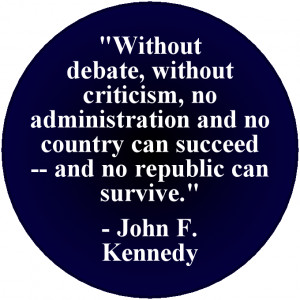 For Sale on this Page: Without Debate John F. Kennedy Quote design