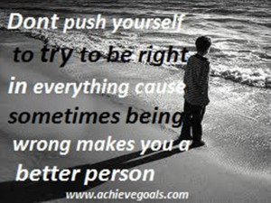 Don't push yourself ...