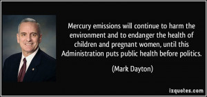 Mercury emissions will continue to harm the environment and to ...