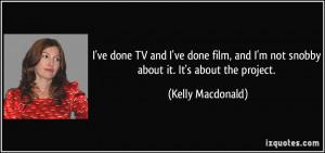 More Kelly Macdonald Quotes
