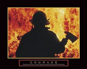 Firefighter Quotes About Courage Firefighter courage poster