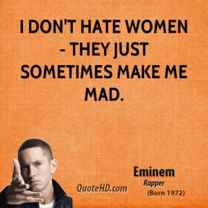Eminem Quotes About Women
