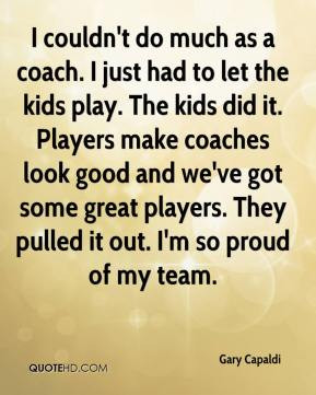Great Coaches Quotes