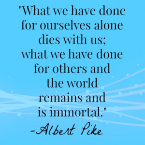 albert pike generosity quote
