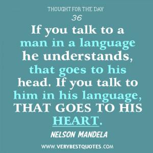 Talking quotes, communication quotes, nelson Mandela quotes, language ...
