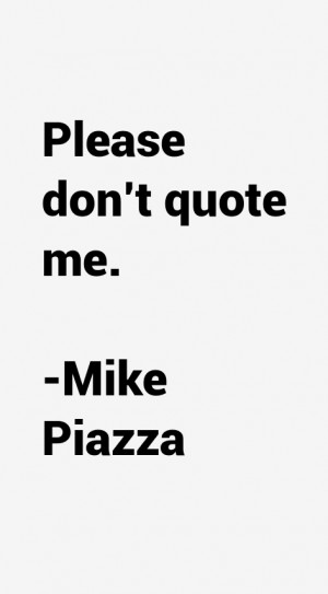 Mike Piazza Quotes amp Sayings