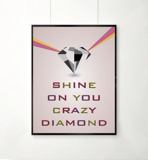 Pink floyd Inspirational quotes quote prints by angelaferrara, $21.50