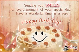 wishes and birthday quotes picture to wish happy birthday . Sending ...