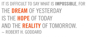 Robert H Goddard Quotes Quotes and information